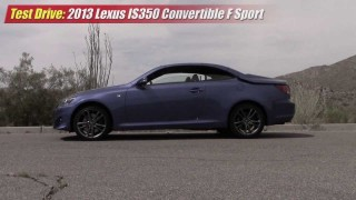 Test driven: 2013 Lexus IS-350 F Sport Convertible