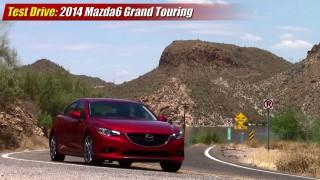 Test driven: 2014 Mazda6 Grand Touring