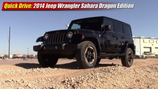Quick Drive: 2014 Jeep Wrangler Sahara Dragon Edition
