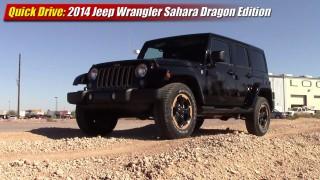 Quick Drive: 2014 Jeep Wrangler Sahara Dragon Edition