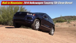 Mall to Mountains: 2014 Volkswagen Touareg TDI Clean Diesel