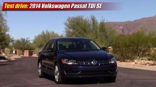 Test drive: 2014 Volkswagen Passat TDI SE
