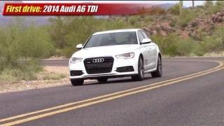 First drive: 2014 Audi A6 TDI