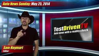Auto News Sunday: May 25, 2014