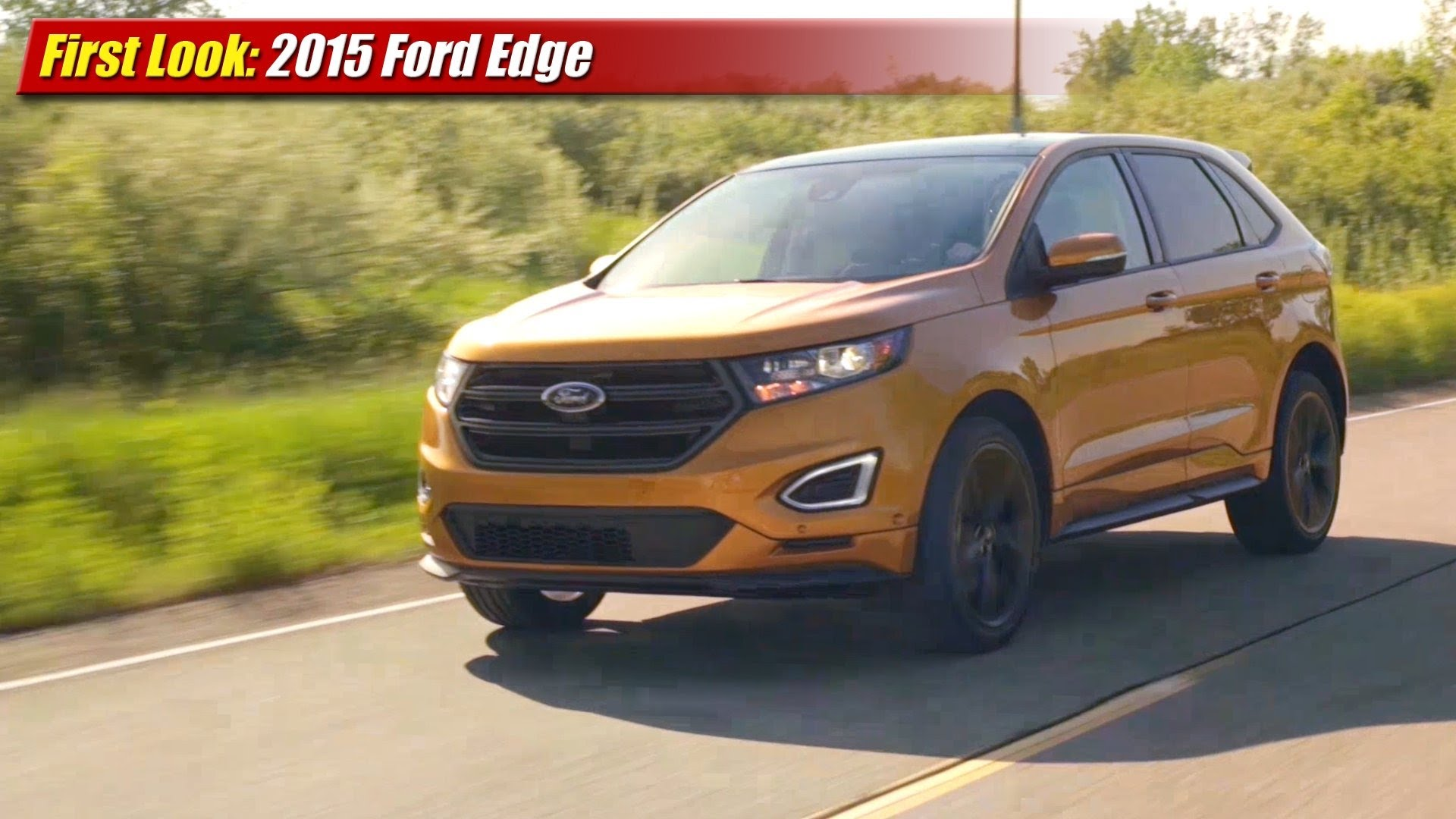 first look 2015 ford edge testdriven tv. Black Bedroom Furniture Sets. Home Design Ideas