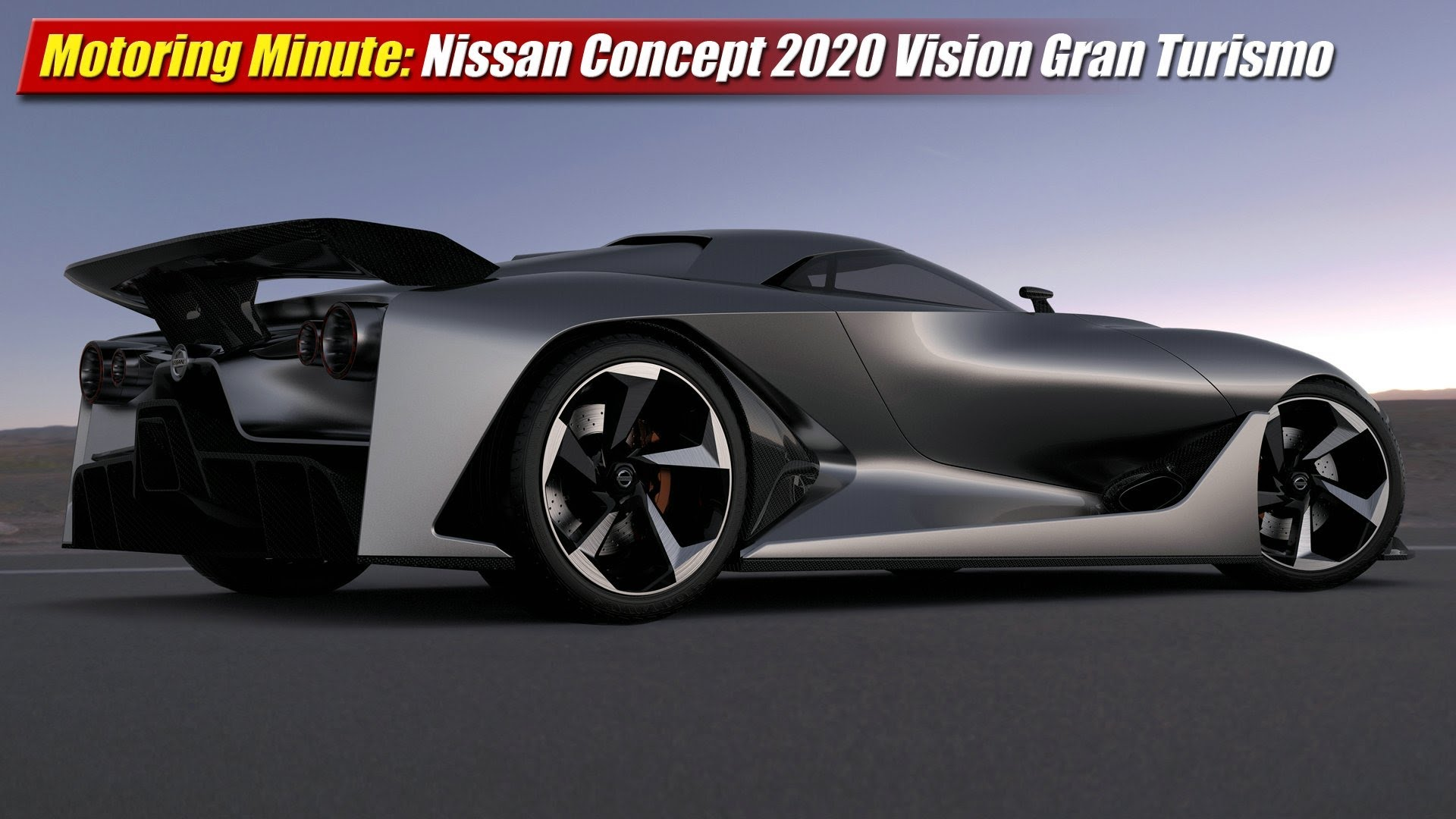 Motoring Minute: Nissan 2020 Vision Concept Gran Turismo