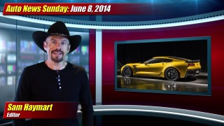 Auto News Sunday: June 8, 2014
