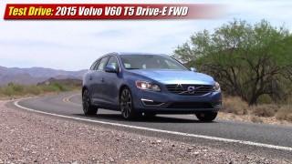 Test Drive: 2015 Volvo V60 T5 Drive-E