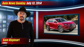 Auto News Sunday: July 13, 2014