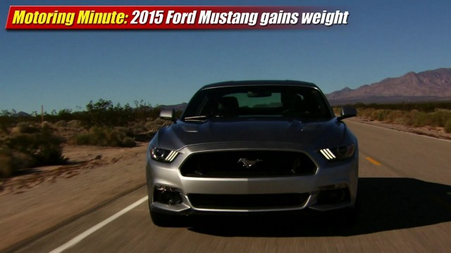 Motoring Minute: 2015 Ford Mustang gains weight