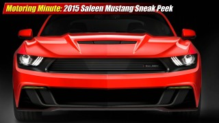 Motoring Minute: 2015 Saleen Mustang Sneak Peek