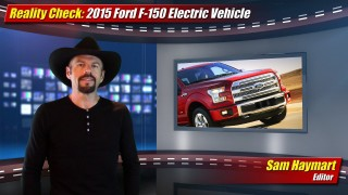 Reality Check: 2015 Ford F-150 Electric Vehicle