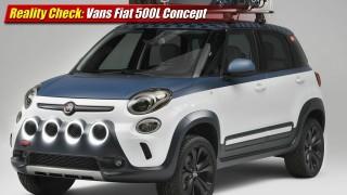 Reality Check: Vans Fiat 500L Concept