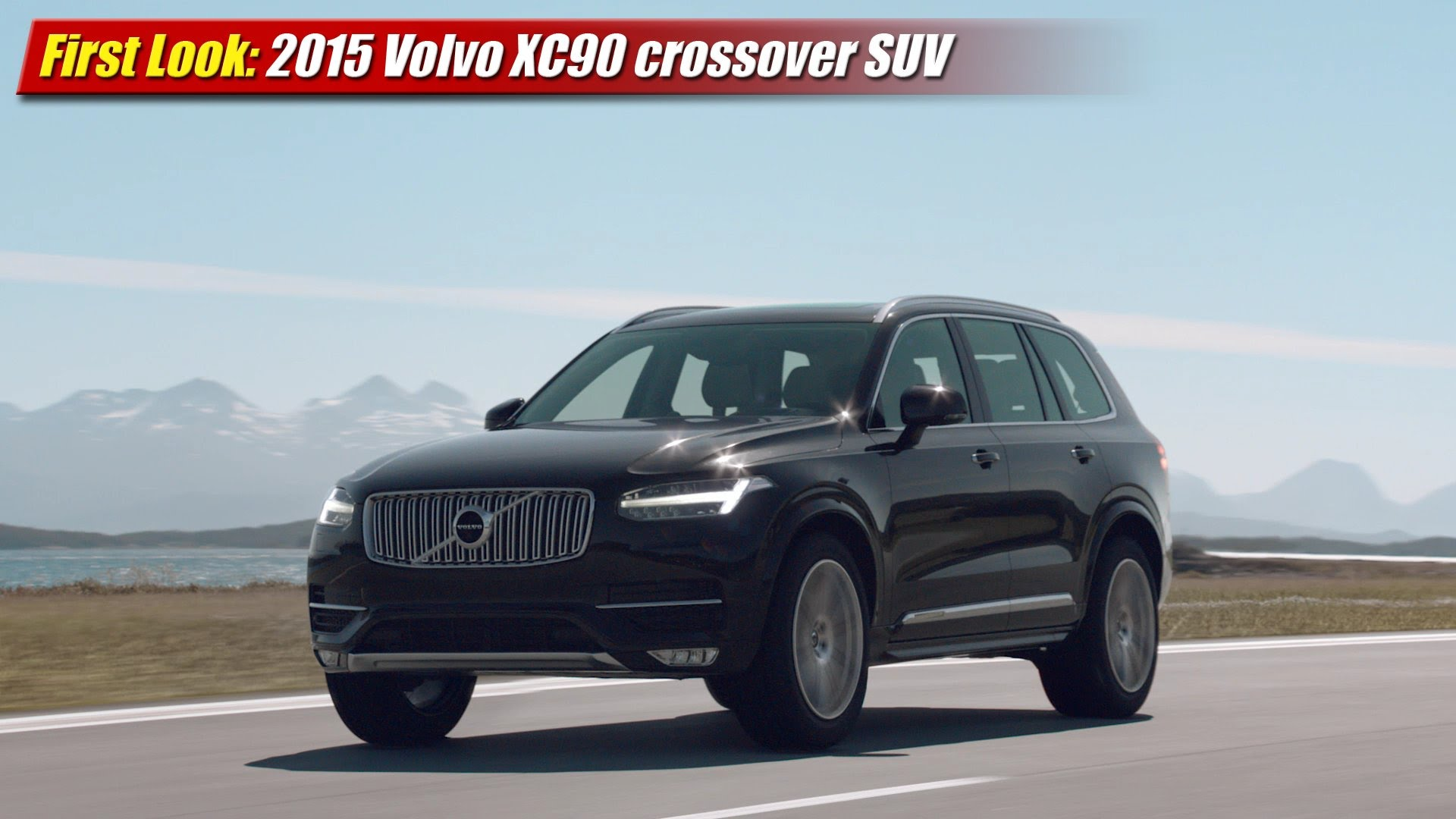 first look 2015 volvo xc90 crossover suv testdriven tv. Black Bedroom Furniture Sets. Home Design Ideas