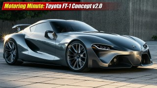 Motoring Minute: Toyota FT-1 Concept v2.0