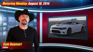 Motoring Monday: August 18, 2014