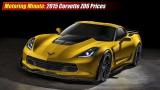 Motoring Minute: 2015 Chevrolet Corvette Z06 Prices
