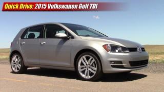 Quick Drive: 2015 Volkswagen Golf TDI
