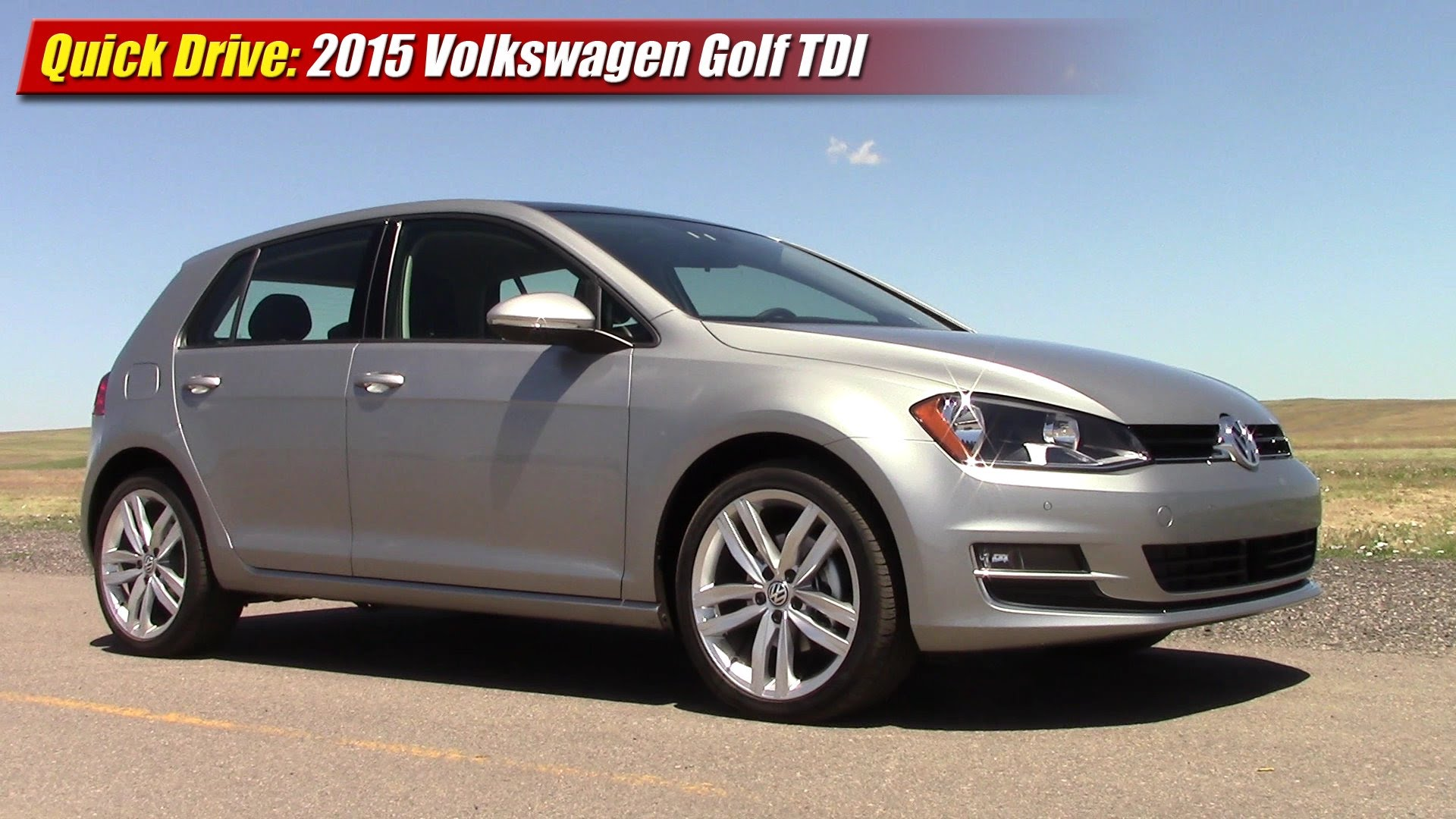 quick drive 2015 volkswagen golf tdi testdriven tv. Black Bedroom Furniture Sets. Home Design Ideas