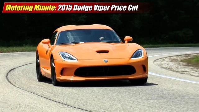 Motoring Minute: 2015 Dodge Viper Price Cut