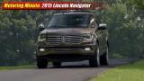 Motoring Minute: 2015 Lincoln Navigator