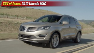 CUV of Texas: 2015 Lincoln MKC