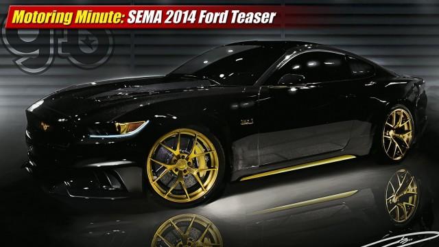 Motoring Minute: SEMA Show 2014 Ford Teaser