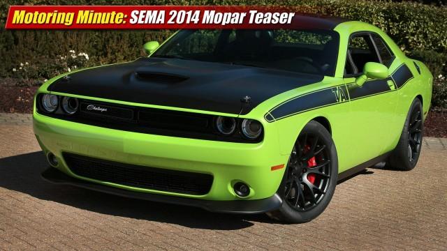 Motoring Minute: SEMA Show 2014 Mopar Teaser