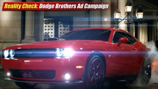 Reality Check: Dodge Brothers Ad Campaign