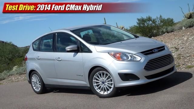 Test Drive: 2014 Ford CMax Hybrid