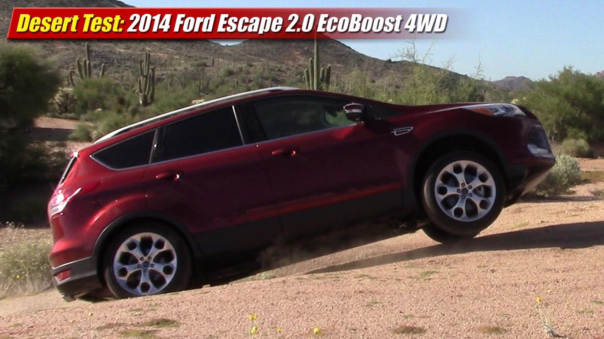 desert test 2014 ford escape 2 0 ecoboost 4wd testdriven tv. Black Bedroom Furniture Sets. Home Design Ideas
