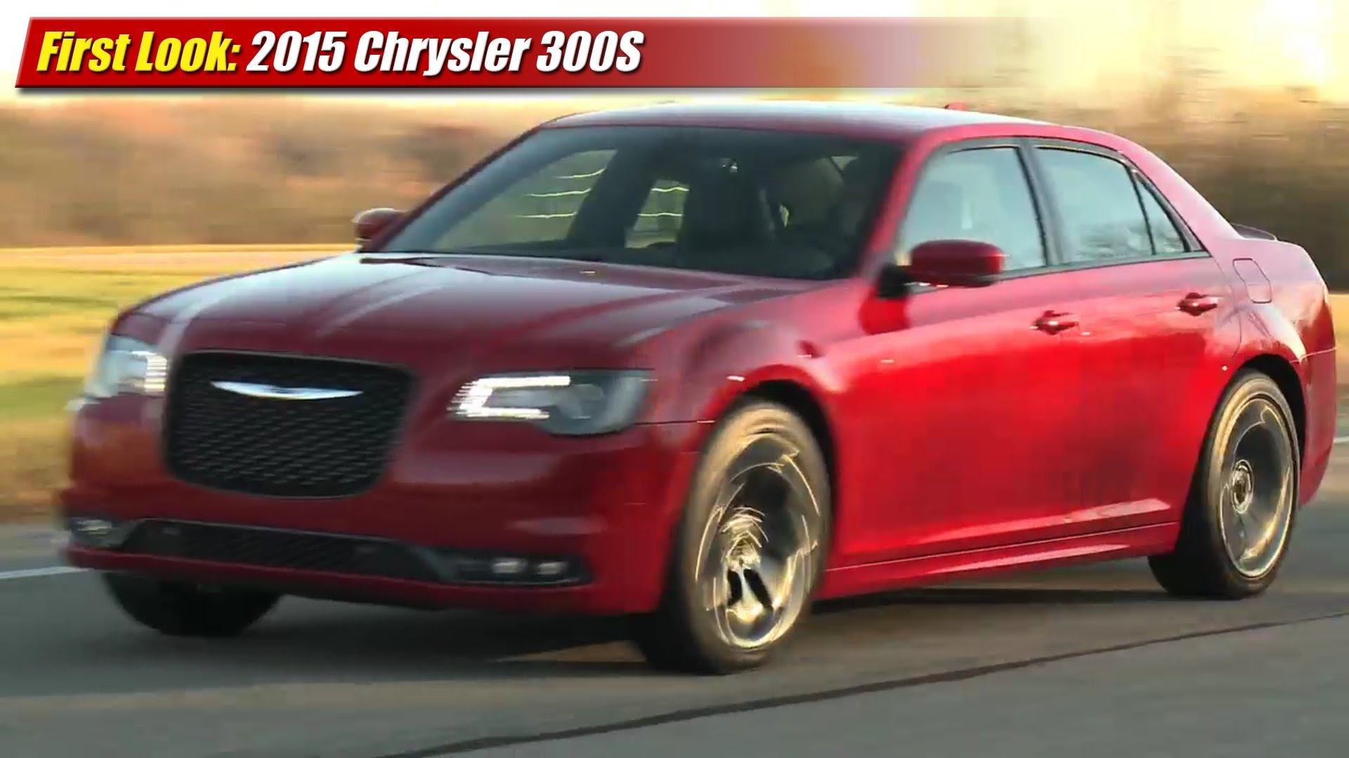 first look 2015 chrysler 300s testdriven tv. Black Bedroom Furniture Sets. Home Design Ideas