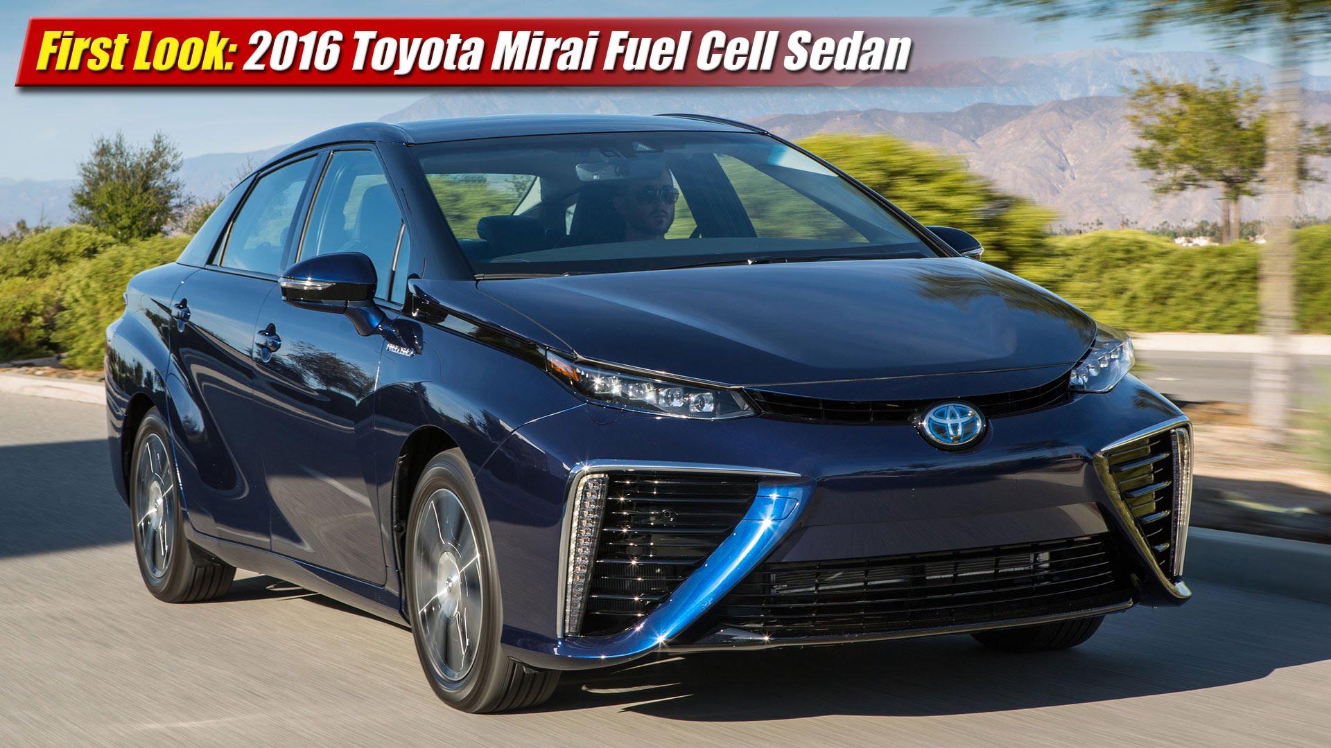 first look 2016 toyota mirai fuel cell sedan   testdriven tv