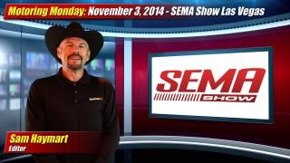 Motoring Monday: November 3, 2014 – SEMA Show 2014