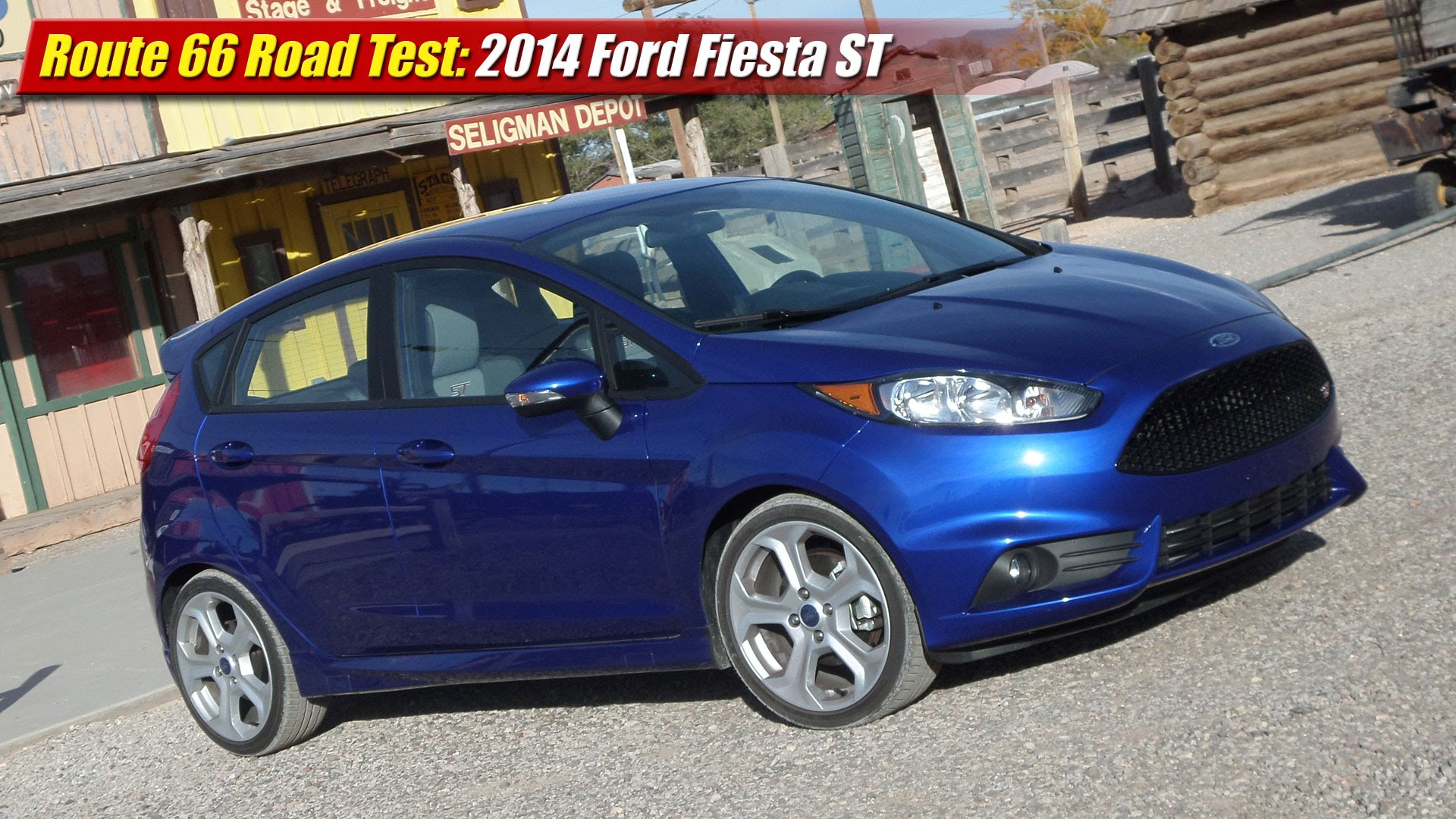 route 66 road test 2014 ford fiesta st testdriven tv. Black Bedroom Furniture Sets. Home Design Ideas