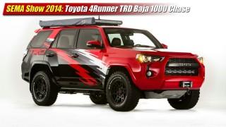SEMA Show 2014: Toyota 4Runner TRD Baja 1000 Chase