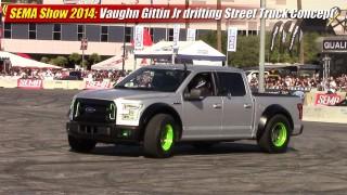 SEMA Show 2014: Vaughn Gittin Jr drifting Street Truck Concept