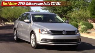 Test Drive: 2015 Volkswagen Jetta TDI