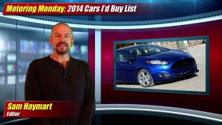Motoring Monday: 2014 Car's I'd Buy List