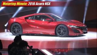 Motoring Minute: 2016 Acura NSX