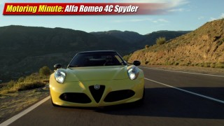 Motoring Minute: Alfa Romeo 4C Spyder