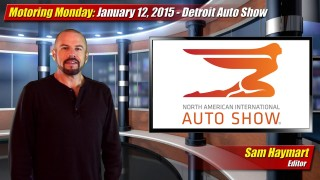 Motoring Monday: January 12th, 2015 – Detroit Auto Show