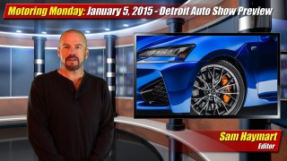 Motoring Monday: January 5th, 2015 – Detroit Auto Show Preview