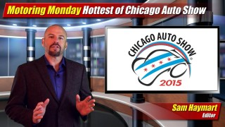 Motoring Monday: February 16, 2015 – Hottest of Chicago Auto Show