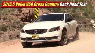 Back Road Test: 2015.5 Volvo V60 Cross Country