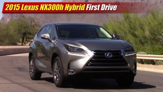 First Drive: 2015 Lexus NX300h Hybrid