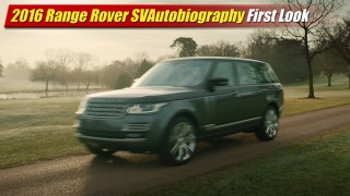 First Look: 2016 Range Rover SVAutobiography