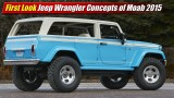 First Look: Jeep Wrangler Concepts of Moab 2015