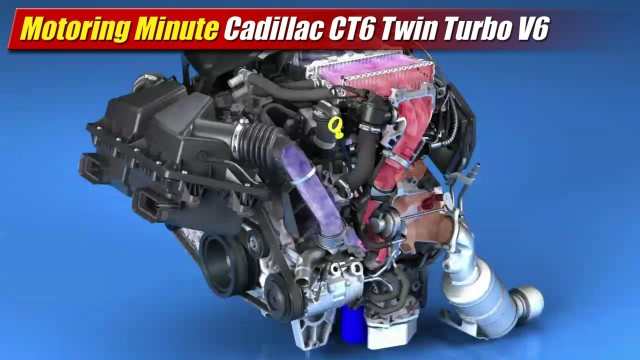 Motoring Minute: Cadillac CT6 Twin Turbo V6