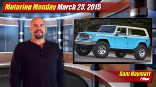 Motoring Monday: March 23, 2015